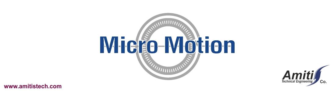 نمایندگی ماکرو موشن (میکروموشن) در ایران | Micro motion Representative in Iran
